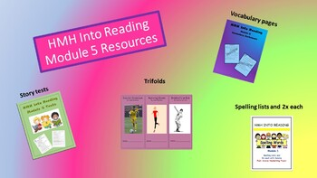 HMH Into Reading Module 5 Resources BUNDLE-spelling, trifolds, tests, vocabulary