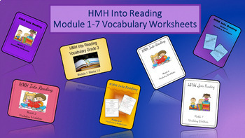 HMH Into Reading Modules 1-7 Vocabulary Worksheets BUNDLE