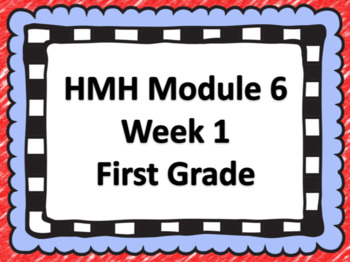 HMH Into Reading Smart Board Lesson Module 6 Week 1 First Grade