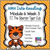 HMH Into Reading Module 6 Week 3 Third Grade - T.J. the Siberian Tiger
