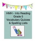 HMH:   Into Reading - 5th Grade -  Vocabulary Quizzes & Spelling Lists