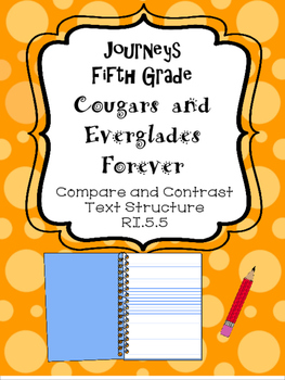 Journeys Everglades Forever and Cougars Text Structure Comparison, Fifth Grade