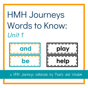 HMH Journeys 1st Grade - Words to Know - Unit 1