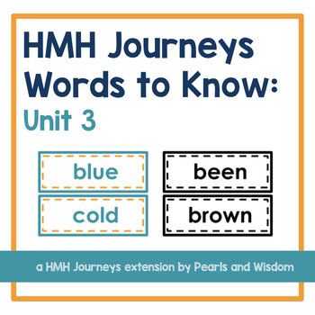 HMH Journeys 1st Grade - Words to Know - Unit 3
