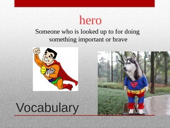 HMH Journeys  2nd GRade Dex:The HEart of a Hero POwer Point