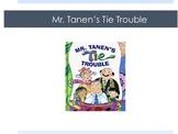 HMH Journeys 2nd Grade Mr. Tanen's Tie Trouble