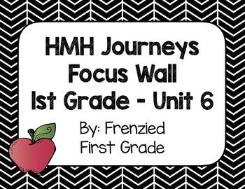 HMH Journeys First Grade Focus Wall - Unit 6