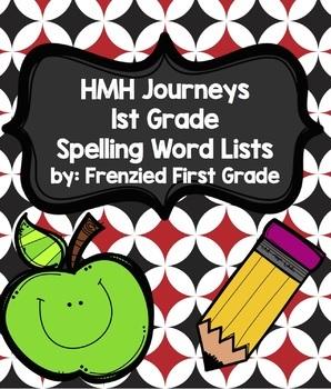 HMH Journeys - First Grade - Spelling Lists - Unit 1-6 BUNDLE!
