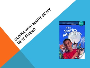 HMH Journeys Gloria Who Might Be My Best Friend 2nd grade power point