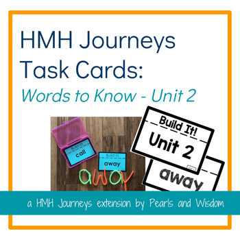 Build It! Task Cards - Journeys Unit 2 - Words to Know