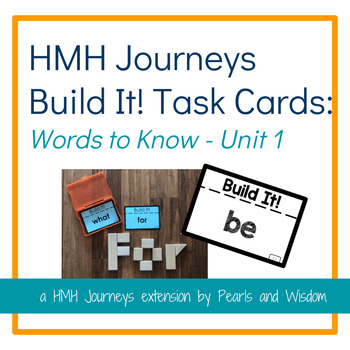 Build It! Task Cards - Journeys Unit 1 - Words to Know