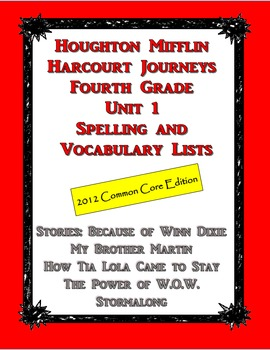 HMH Journeys Unit 1 (2012 Edition) Spelling and Vocabulary List