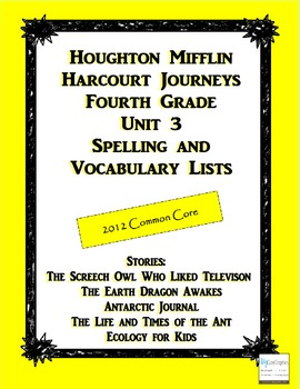 HMH Journeys Unit 3 (2012 Edition) Spelling and Vocabulary List