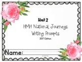 HMH National Journeys Unit 2 Writing Prompts 2017 edition