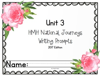 HMH National Journeys Unit 3 Writing Prompts 2017 edition