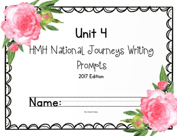 HMH National Journeys Unit 4 Writing Prompts 2017 edition