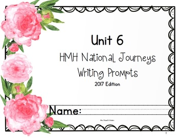 HMH National Journeys Unit 6 Writing Prompts 2017 edition