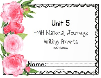 HMH National Journeys Unit 5 Writing Prompts 2017 edition