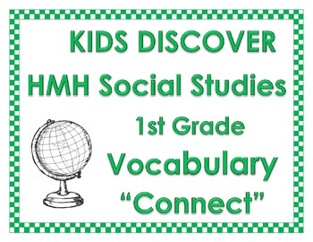 HMH Social Studies KIDS DISCOVER 1st First Grade Vocabulary 'Connect' the words