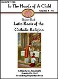 Latin Roots Of The Catholic Religion