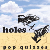 HOLES 10 Pop Quizzes Bundle