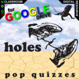 HOLES 10 Pop Quizzes (Created for Digital)