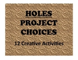 HOLES Free-Choice Activities and Projects