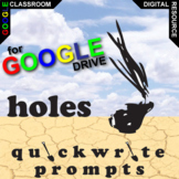 HOLES Journal - Quickwrite Writing Prompts (Created for Digital)