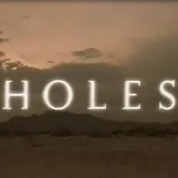 HOLES Movie Trailer
