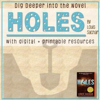 HOLES by Louis Sachar - Novel Study, Resources, Printables, Teacher guides