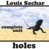 HOLES Unit Plan - Novel Study Bundle (by Louis Sachar) - L