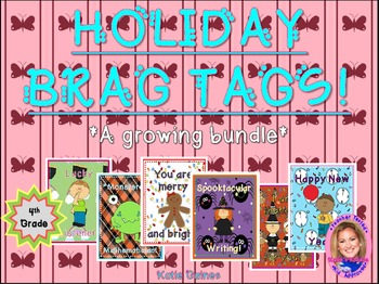 HOLIDAY Brag Tags- a growing bundle! (Fourth Grade)