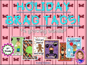 HOLIDAY Brag Tags- a growing bundle! (Third Grade)