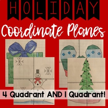 HOLIDAY Coordinate Planes! Quadrants 1 & 1-4!!