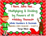 HOLIDAY I have Who has Multiplying and Dividing Decimals b