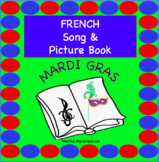French Mardi Gras SONG & PICTURE BOOK | J'aime la galette