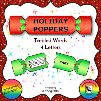 Holiday Poppers:  Trebled Words - 4 Letters