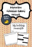 HOLIDAY RECOUNT INTERACTIVE NOTEBOOK
