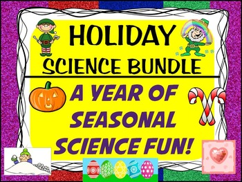 HOLIDAY SCIENCE EXPERIMENTS BUNDLE: 9+ Inquiry lessons for all seasons!
