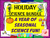 HOLIDAY SCIENCE EXPERIMENTS BUNDLE: 30 Inquiry & STEM lessons for all seasons!