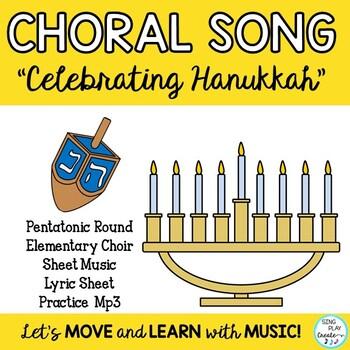 """Choral Song: """"Celebrating Hanukkah"""" Pentatonic Round"""