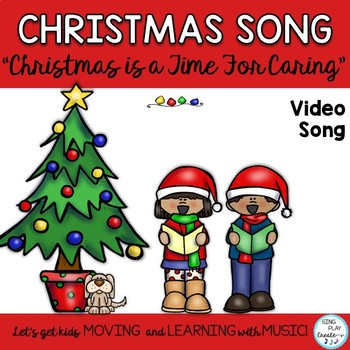"Christmas Song: ""Christmas is a Time for Caring""  Easy Unison K-3"