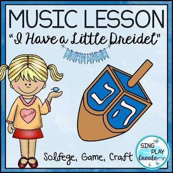"Kodaly Hanukkah Song: ""I Have a Little Dreidel"" Lesson, Ga"