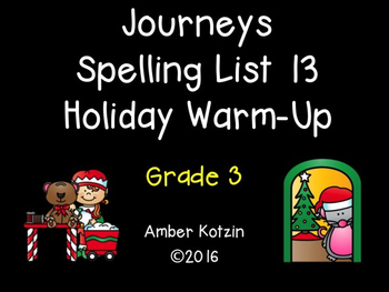 HOLIDAY Contractions Spelling Workout - Journeys 3rd Grade List 13