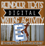 HOLIDAY THEMED DIGITAL WRITING ACTIVITY: REINDEER TEXTS