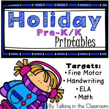 HOLIDAY THEMED PRE-K PRINTABLES