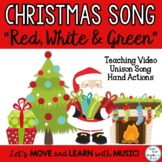 "Holiday Song: ""Red, White and Green"" Choir Unison for Concerts"