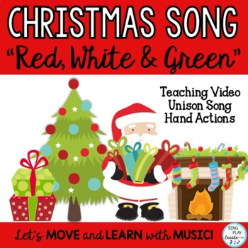"Holiday Song: ""Red, White and Green"" Choir Unison Latin Rhythm"