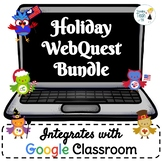 Holiday Webquest Bundle - NO PREP! Editable in Google Apps!