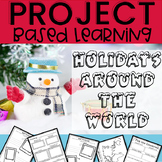 HOLIDAYS AROUND THE WORLD Project Based Learning with STEM